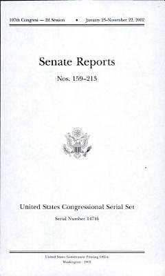 United States Congressional Serial Set  Serial No  14746  Senate Reports Nos  159 213 PDF