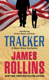Tracker: A Short Story Exclusive