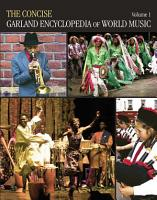 The Concise Garland Encyclopedia of World Music  Africa   South America  Mexico  Central America  and the Caribbean   The United States and Canada   Europe   Oceania PDF