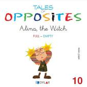 TALES OF OPPOSITES 10 - ALINA THE WITCH