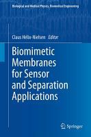 Biomimetic Membranes for Sensor and Separation Applications PDF