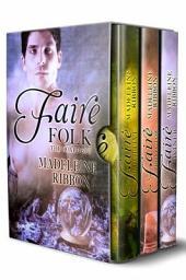 The Faire Folk: The Boxed Set