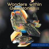 Wonders within Gemstones II