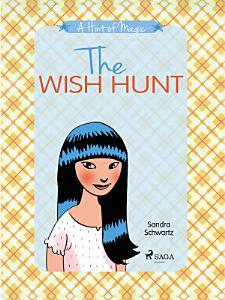 A Hint of Magic 2  The Wish Hunt Book