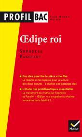 Sophocle/Pasolini, Oedipe roi: analyse comparée des deux oe uvres (programme de littérature Tle L bac 2016-2017)