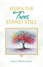 When the Trees Stand Still