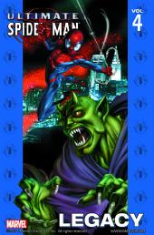 Ultimate Spider-Man Vol.4: Legacy