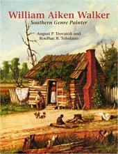 William Aiken Walker: Southern Genre Painter