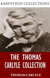The Thomas Carlyle Collection