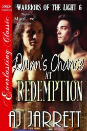 Quinn's Chance at Redemption [Warriors of the Light 6]