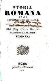 Storia romana dalla fondazione di Roma sino alla battaglia di Azio del Sig. Carlo Rollin: Volume 20