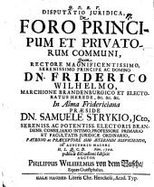 Diss. ... de foro principum et privatorum communi