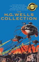 The H. G. Wells Collection (5 Books in 1) The Time Machine, The Island of Doctor Moreau, The Invisible Man, The War of the Worlds, The First Men in the Moon (Deluxe Library Binding)