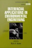 Interfacial Applications in Environmental Engineering PDF