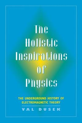 The Holistic Inspirations of Physics