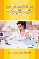 The Complete Guide To Starting A Home Based Business PDF