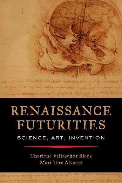 Download Renaissance Futurities Book