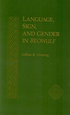 Language, Sign, and Gender in Beowulf