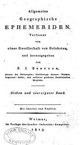 Allgemeine geographische Ephemeriden: Band 47