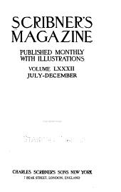 Scribner's Magazine ...: Volume 82