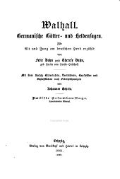 Walhall: germanische Götter- und Heldensagen. Für Alt und Jung am deutschen Herd erzählt
