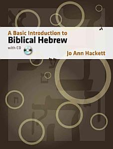 A Basic Introduction to Biblical Hebrew  with CD Book