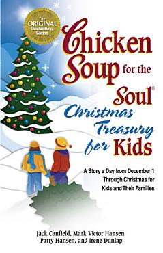 Chicken Soup for the Soul Christmas Treasury for Kids PDF
