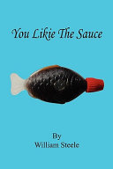 You Likie the Sauce