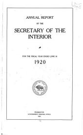 Annual Report - The Secretary of the Interior: Volume 1