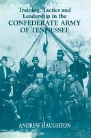 Training  Tactics and Leadership in the Confederate Army of Tennessee PDF