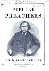 Popular Preachers   Select Readings from Mr  Punshon s lectures and sermons    PDF