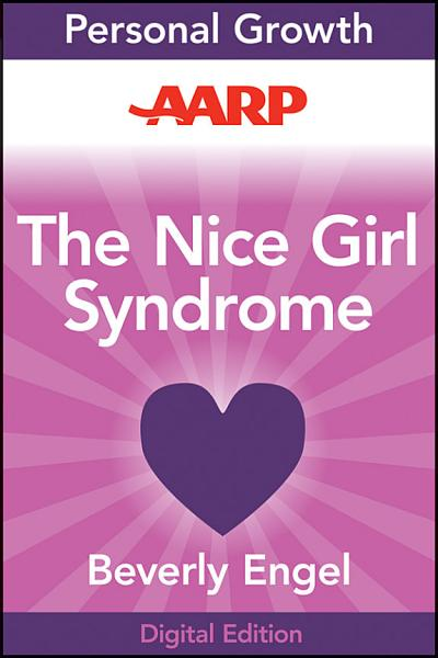 Aarp The Nice Girl Syndrome