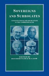Surrogates for the Sovereign: Constitutional Heads of State in the Commonwealth