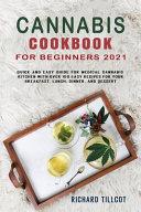 Cannabis Cookbook for Beginners 2021