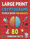 Large Print Cryptograms Puzzle Book For Adults
