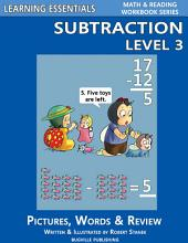Subtraction Level 3: Pictures, Words & Review (A Fast and Easy Way to Learn Math Facts)