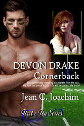 Devon Drake, Cornerback (First & Ten, #4)