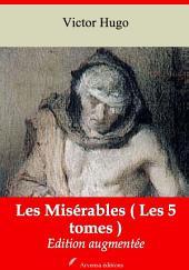 Les Misérables ( Les 5 tomes ): Nouvelle édition augmentée