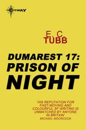 Prison of Night: The Dumarest Saga, Book 17