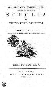 Ern. Frid. Car. Rosenmülleri Philos. D. AA. LL. M. Scholia in Vetvs Testamentvm: Iesaiae Vaticinia complectens Sectio secvnda. Tomvs Tertivs, Page 3