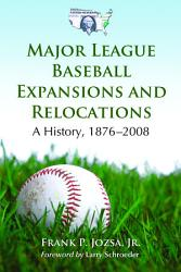 Major League Baseball Expansions and Relocations PDF