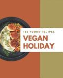 185 Yummy Vegan Holiday Recipes PDF