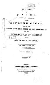 Reports of Cases Argued and Determined in the Supreme Court and in the Court for the Trial of Impeachments and the Correction of Errors of the State of New York: Volume 4