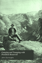 Camping and Tramping with President Roosevelt