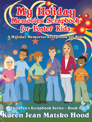 My Holiday Memories Scrapbook for Foster Kids PDF