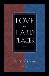 Love in Hard Places