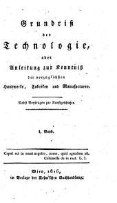 Grundriss der Technologie, oder Anleitung zur Kenntniß der vorzüglichsten Handwerke, Fabriken und Manufacturen ...: 30-32