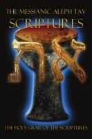 The Messianic Aleph Tav Scriptures Modern Hebrew Study Bible PDF