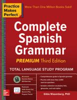 Practice Makes Perfect  Complete Spanish Grammar  Premium Third Edition PDF