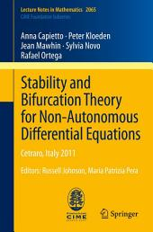Stability and Bifurcation Theory for Non-Autonomous Differential Equations: Cetraro, Italy 2011, Editors: Russell Johnson, Maria Patrizia Pera